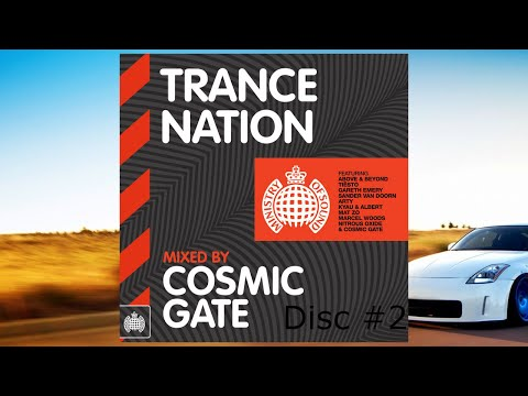 Trance Nation: Mixed By Cosmic Gate - Disc #2 (Continuous DJ Mix)