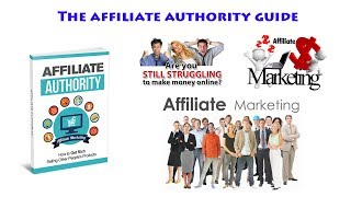 Affiliate Authority Review - Is it A Good Product? Is It A Scam?