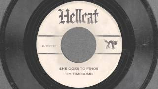 She Goes To Finos - Tim Timebomb and Friends