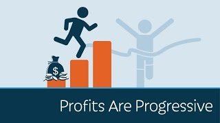 Profits Are Progressive