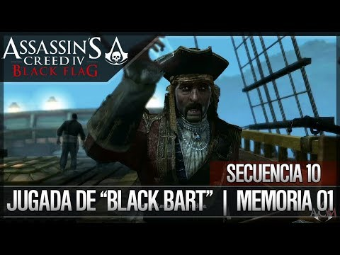 "Assassin's Creed 4 Black Flag | Walkthrough | Secuencia 10 | Jugada de ""Black Bart"" 