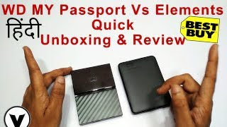WD My Passport vs WD Elements Quick Unboxing & Straight Review/Speed Test/High Performance (HINDI)