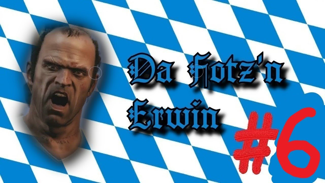 Fotz'n Erwin #6 // Call of Duty ?![ GTA 5 - bayrisch ]