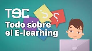 Todo sobre el E-learning