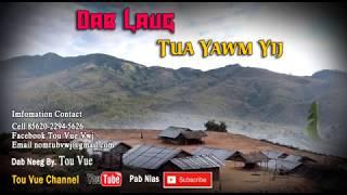Dab Neeg Hmoob/ Dab Laug Tua Yawm Yij 28-6-2017