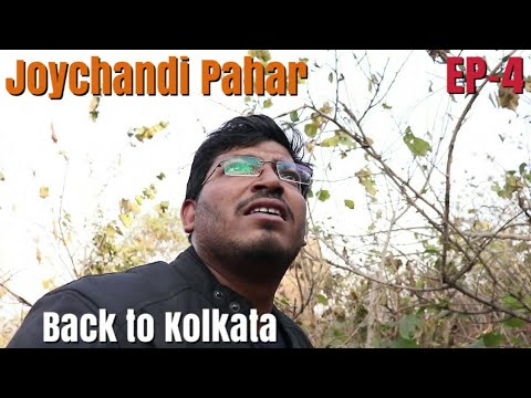 Joychandi Pahar || Kolkata To Biharinath Hill To Baranti Hill & Lake To To Joychandi Pahar || EP-4