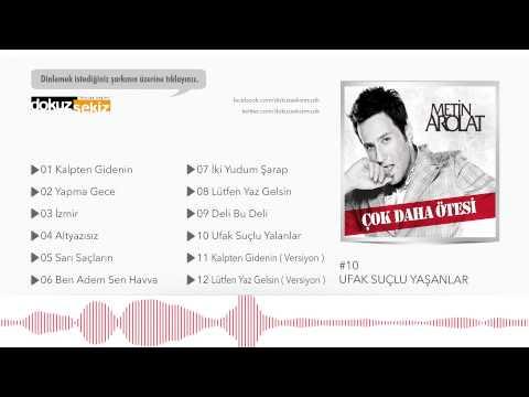 Metin Arolat - Ufak Suçlu Yalanlar  (Official Audio) mp3