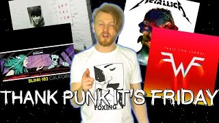 Blink-182 And Weezer Release New Songs! | Thank Punk It