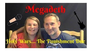 Dad and Daughter React to Heavy Metal- Megadeth's Holy Wars...The Punishment Due