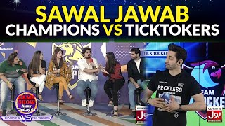 Sawal Jawab | Game Show Aisay Chalay Ga League | TickTock Vs Champion
