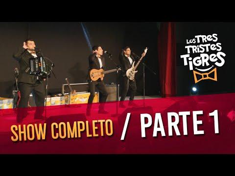 Los Tres Tristes Tigres SHOW COMPLETO  PARTE 1
