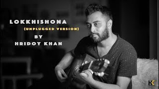 Gambar cover Hridoy khan - Lokkhishona (Unplugged Version)