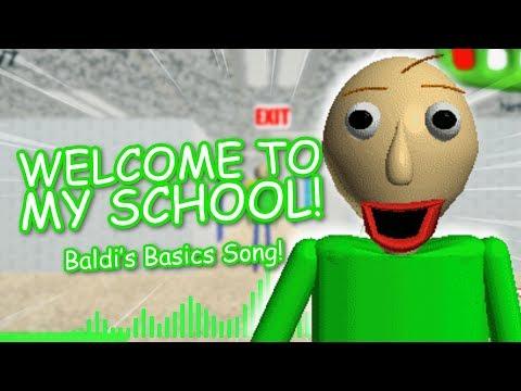 """WELCOME TO MY SCHOOL!"" (Baldi's Basics Remix)   Song By Endigo"