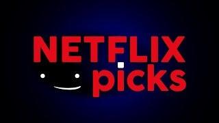 Top 3 Upcoming Netflix Releases & More! - Netflix Picks
