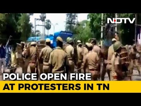 9 Dead As Police Fire During Anti-Sterlite Protest In Tamil Nadu: Reports
