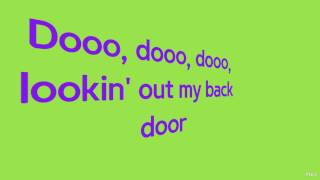 Lookin' Out My Back Door | Creedence Clearwater Revival | Lyrics ☾☀