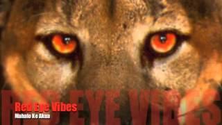 Red Eye Vibes- Mahalo Ke Akua