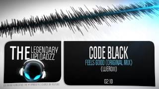 Code Black - Feels Good (Original Mix) [FULL HQ + HD]
