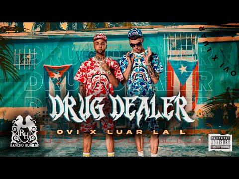 Ovi x Luar La L - Drug Dealer  [Official Video]