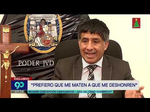 Richard Concepción Carhuancho: 'Prefiero que me maten a que me deshonren'