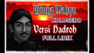 Sholawat Viral Kidung Wahyu Kolosebo Versi Hadroh Full Lirik