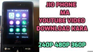 Jio phone se video download kaise kara | 240p 360p 480p | new trick | new website