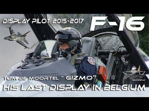 """F-16 4K UHD 2015-2017  F16 Solo Display """"Gizmo""""  Tom de Moortel  Falcon /Viper  Airshow 2017 HD HQ"""