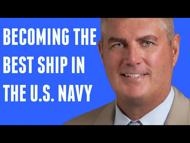 Performance Expert MIKE ABRASHOFF: Becoming the Best Ship in the U.S. Navy