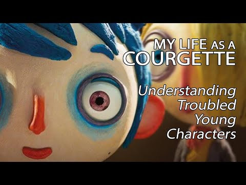 My Life As A Courgette - Understanding Troubled Young Characters