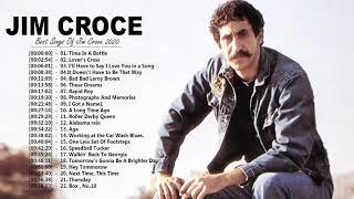 Jim Croce Greatest Hits Full Album - Jim Croce Best Songs - Jim Croce Playlist 2020