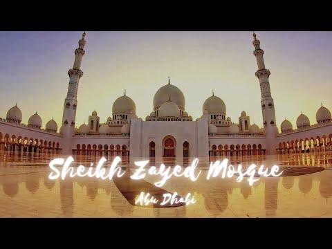 Sheikh Zayed Grand Mosque   Abu Dhabi   Teaser   2020