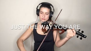 Bruno Mars- Just The Way You Are- Barbara- Violin Cover