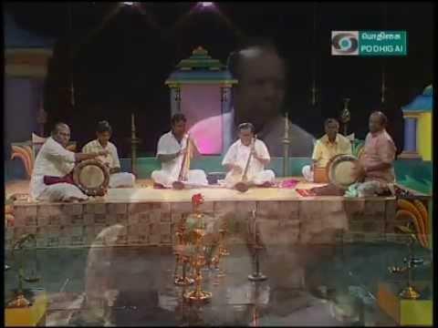 Nadaswaram Madurai MPN Ponnuswamy and Troup 02 Padame thunai Valaji PSivan