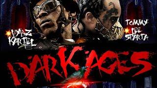 Vybz Kartel & Tommy Lee Sparta - Dark Ages | Official Audio | April 2021