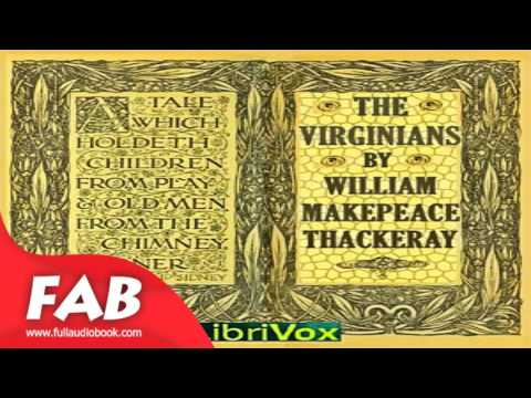 The Virginians Part 1/5 Full Audiobook by William Makepeace THACKERAY