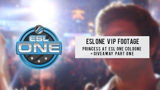 PRINCESS - VIP AT ESL ONE Cologne 2015 + Pin Giveaway