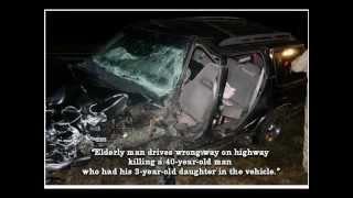 Elderly driver killed my dad