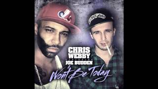 Watch Chris Webby Wont Be Today video