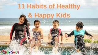 Kids Habits for Healthy Happy Life