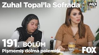 Pişmemiş dolma polemiği... Zuhal Topal'la Sofrada 191. Bölüm