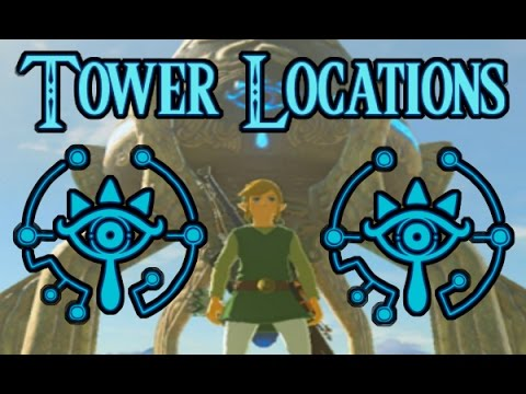 location of all towers in zelda breath of the wild