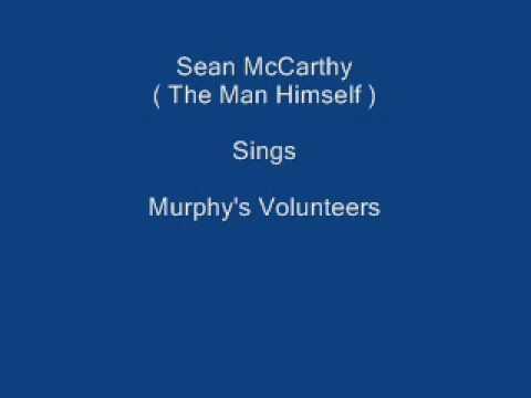 Murphy's Volunteers ----- Sean McCarthy- lyrics underneath