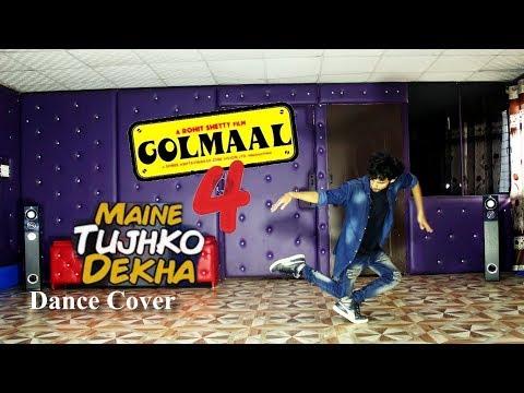 MAINE TUJHKO DEKHA (Golmaal Again) Dance...