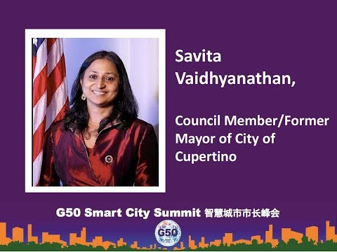 Savita Vaidhyanathan- Concil member/former/ mayor of city of cupertino 全球智慧城市市长峰会致辞