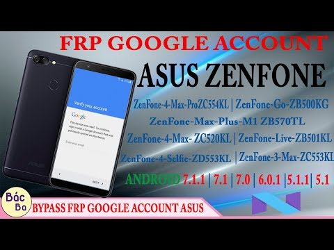 New A Way 2018 Bypass FRP Google Account All Devices Asus  Zenfone