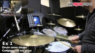 Coldplay - In my place - FREE DRUM LESSON