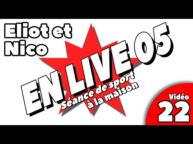 Séancede sport / live 5 / video 22