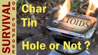 Flint and Steel Char Cloth Tin - Does It Really Need a Hole?