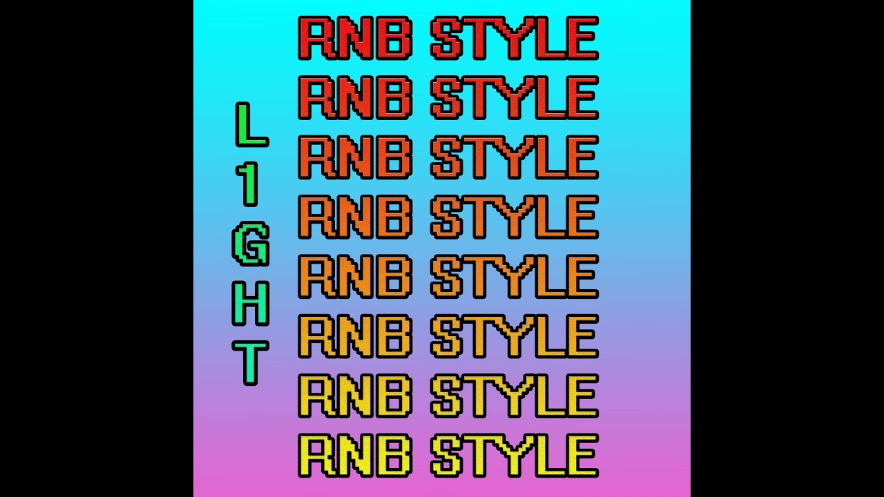 L1GHT - RNB STYLE (Official Exclusive Audio).