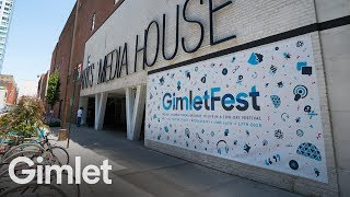 A Live Podcasting Festival in NYC   GimletFest 2018 Recap Video